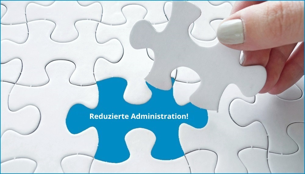 Reduzierte Administration